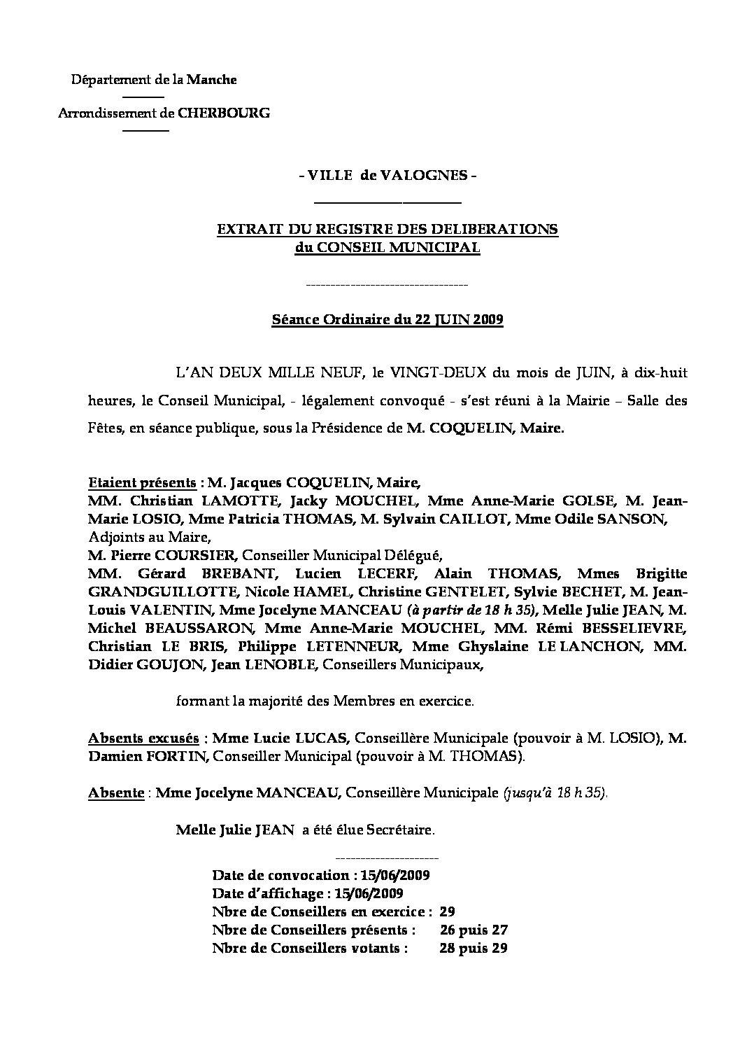 Extrait du registre des délibérations du 22-06-2209 - Compte rendu des questions soumises à délibération lors de la séance du Conseil Municipal du 22 juin 2009.