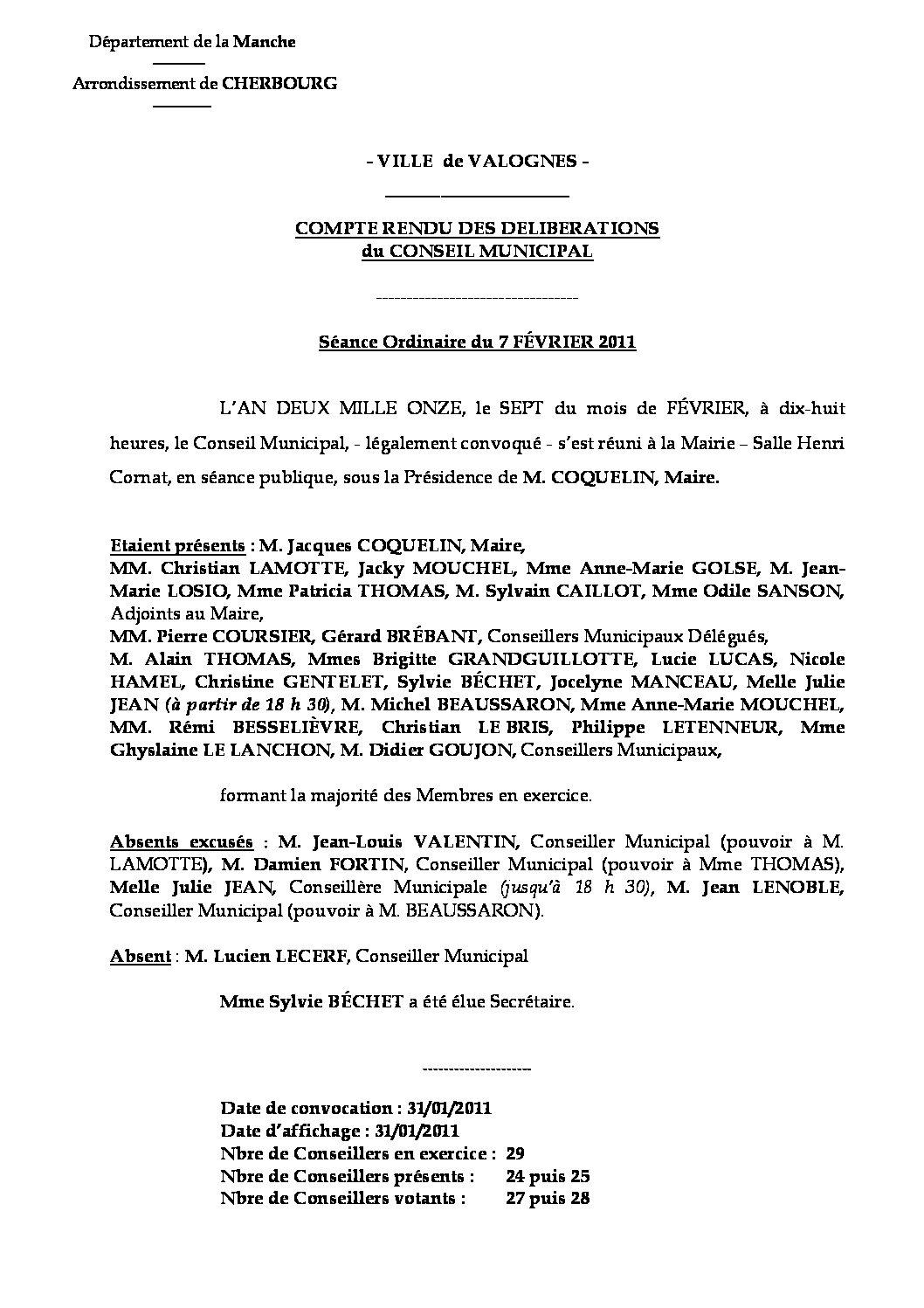 Extrait du registre des délibérations du 07-02-2011 - Compte-rendu des questions soumises à délibération lors de la réunion ordinaire du Conseil Municipal du lundi 7 février 2011.