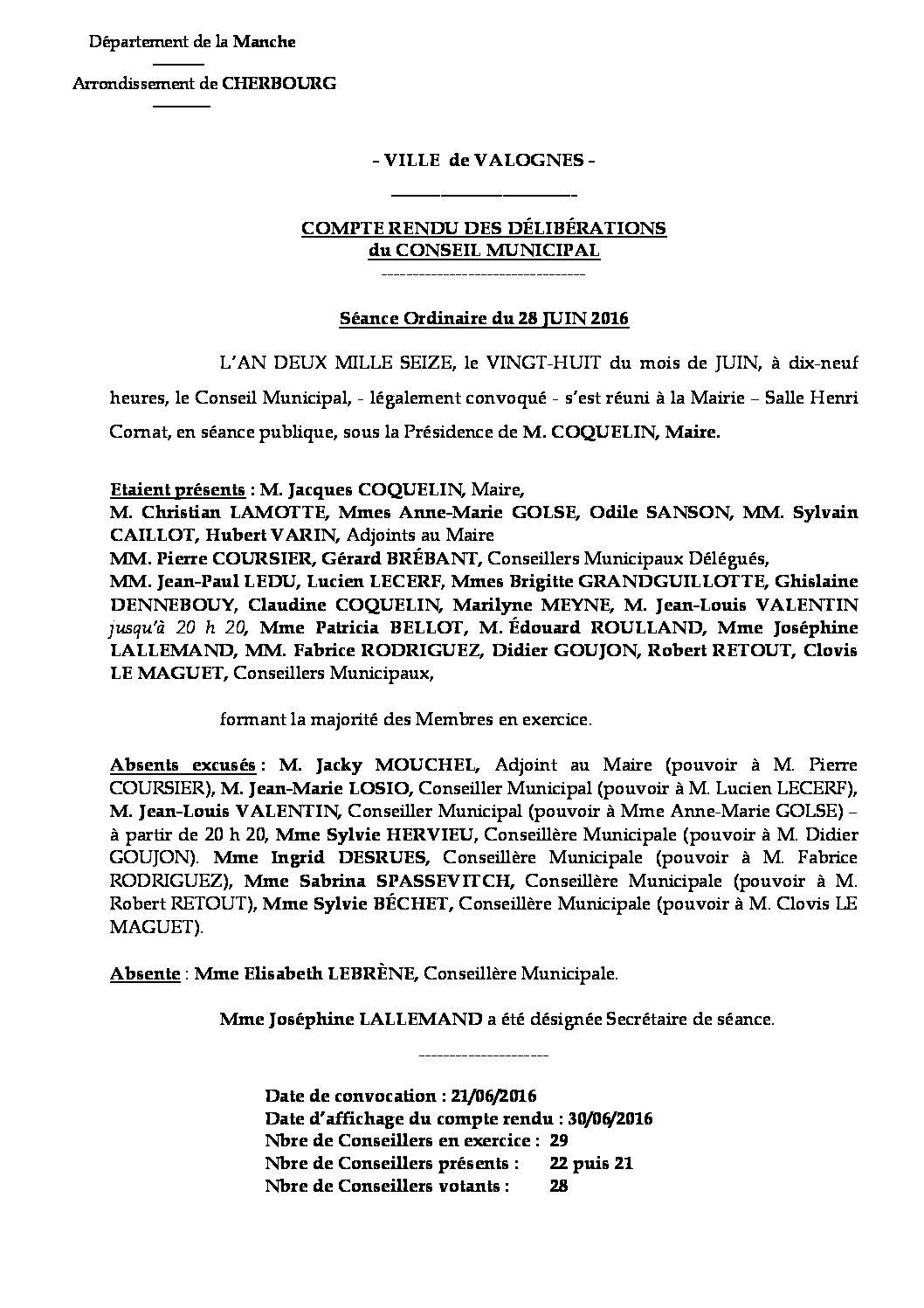 Extrait du registre des délibérations du 28-06-2016 - Compte rendu des questions soumises à délibération lors de la séance du Conseil Municipal du mardi 28 juin 2016.