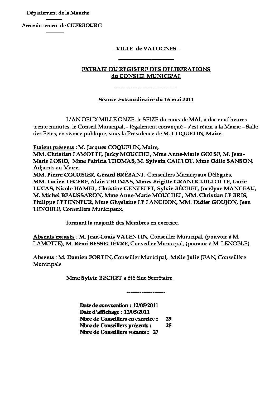 Extrait du registre des délibérations du 16-05-2011 - Extrait du compte rendu de la réunion extraordinaire du Conseil Municipal du lundi 16 mai 2011.