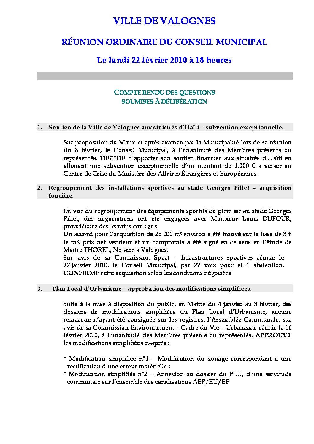Extrait du registre des délibérations du 22-02-2010 - Compte rendu des questions soumises à délibération lors de la séance du Conseil Municipal du 22 février 2010.