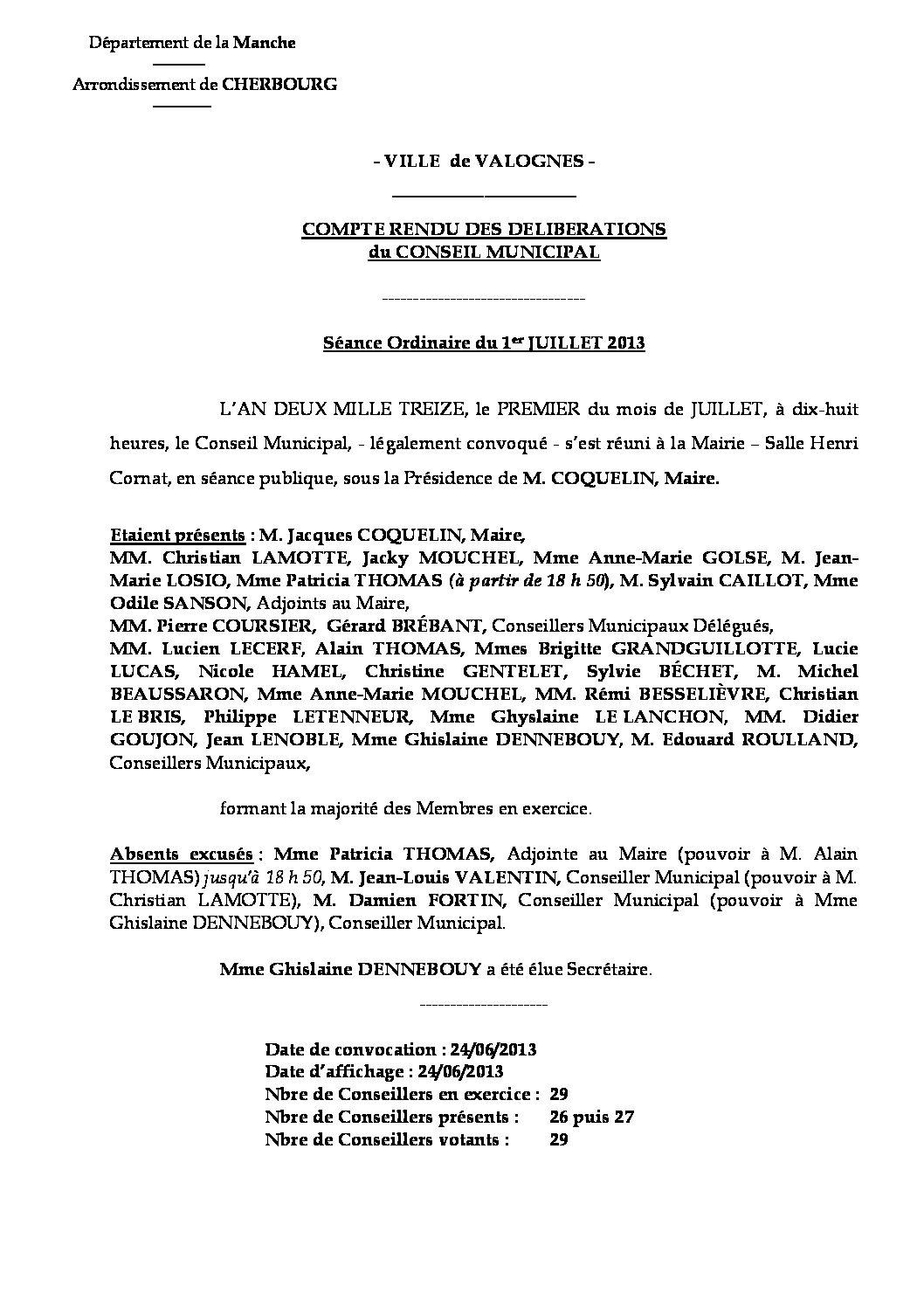 Extrait du registre des délibérations du 01-07-2013 - Compte rendu des questions soumises à délibération lors de la séance du Conseil Municipal du 1er juillet 2013.