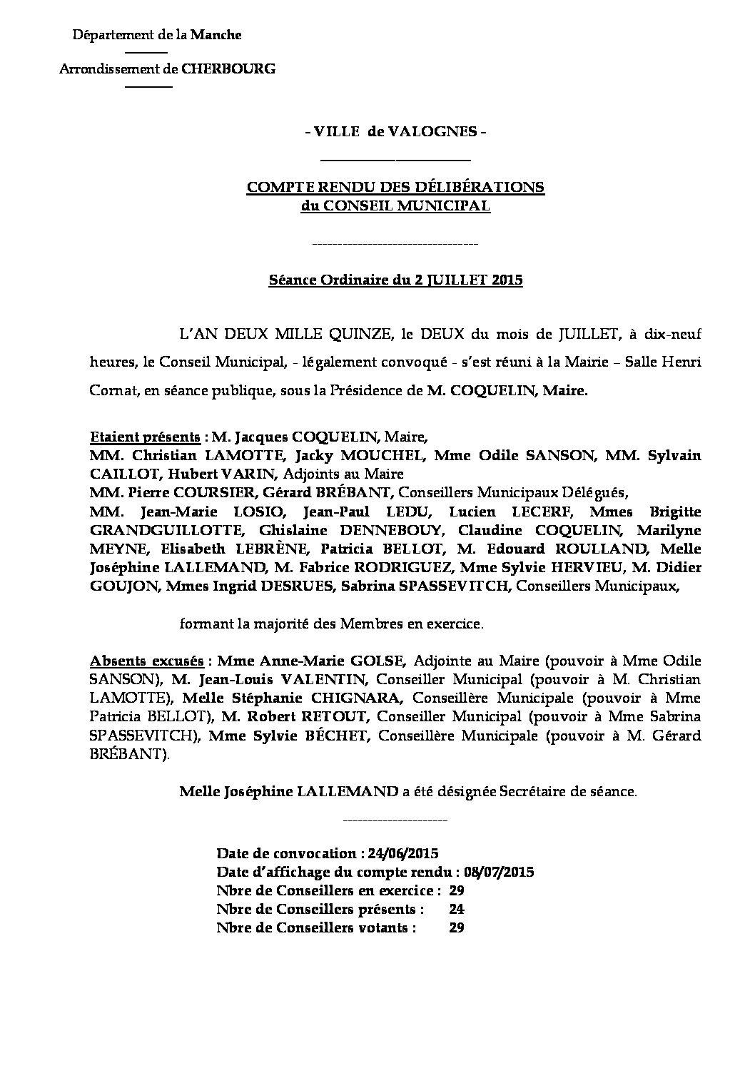 Extrait du registre des délibérations du 02-07-2015 - Compte rendu des questions soumises à délibération lors de la séance du Conseil Municipal du 2 juillet 2015