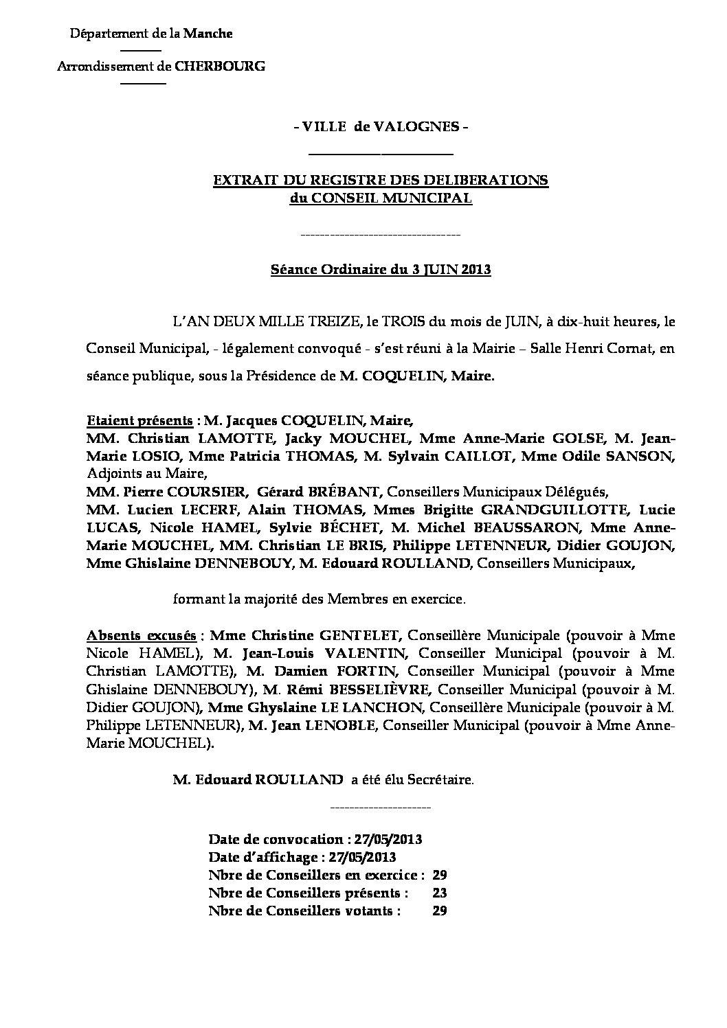 Extrait du registre des délibérations du 03-06-2013 - Compte rendu des questions soumises à délibération lors de la séance du Conseil Municipal du 3 juin 2013.