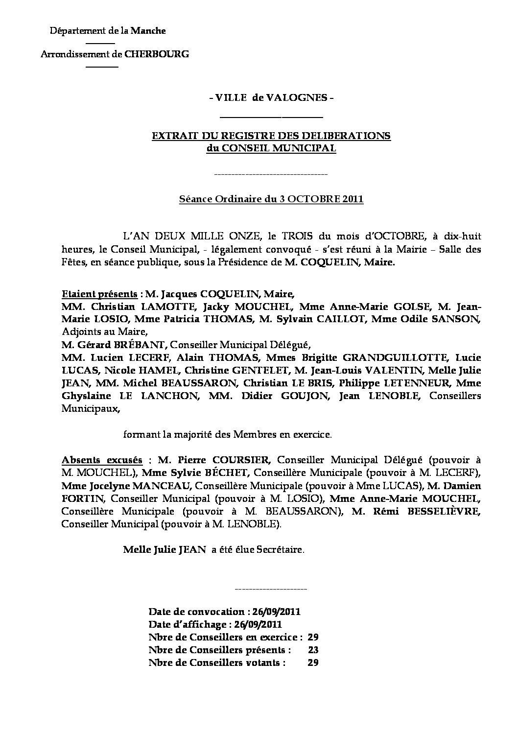 Extrait du registre des délibérations du 03-10-2011 - Compte rendu des questions soumises à délibération lors de la réunion du Conseil Municipal du lundi 3 octobre.