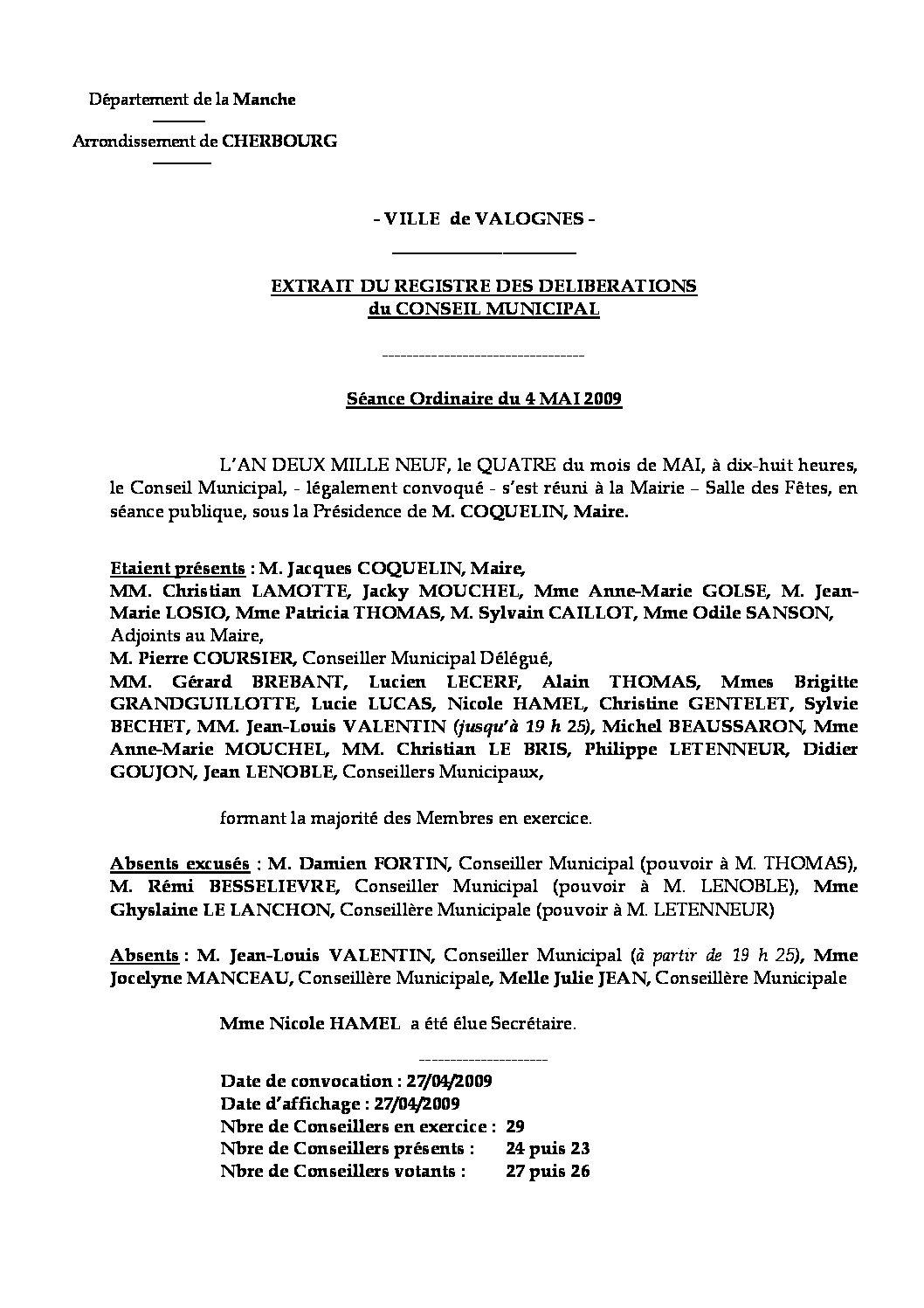 Extrait du registre des délibérations du 04-05-2009 - Compte rendu des questions soumises à délibération lors de la séance du Conseil Municipal du 4 mai 2009.