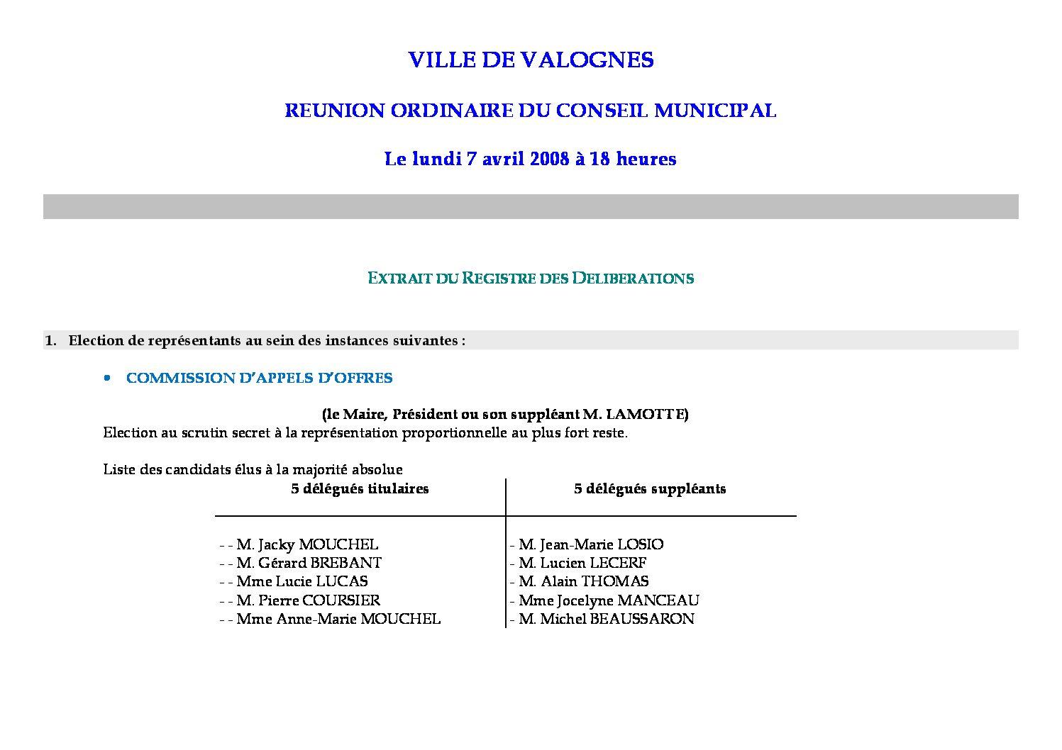 Extrait du registre des délibérations du 07-04-2008 - Compte rendu des questions soumises à délibération lors de la séance du Conseil Municipal du 7 avril 2008.