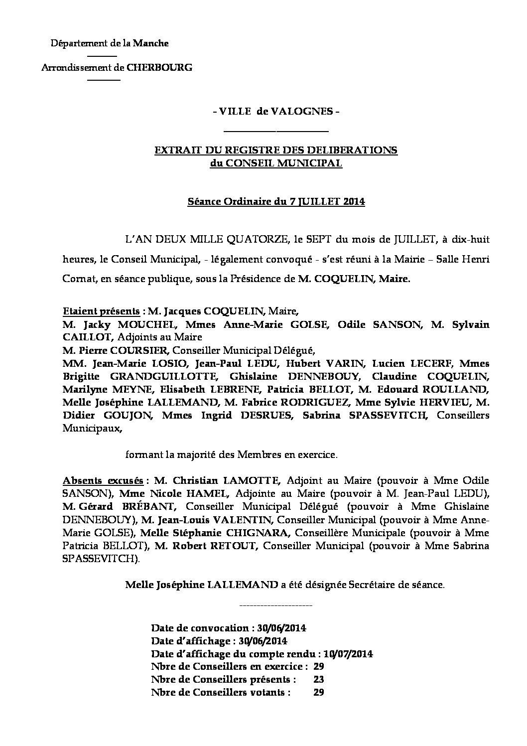Extrait du registre des délibérations du 07-07-2014 - Compte rendu des questions soumises à délibération lors de la séance du 7 juillet 2014.