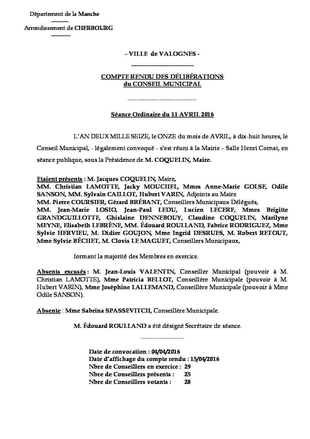 Extrait du registre des délibérations du 11-04-2016 - Compte rendu des questions soumises à délibération lors de la séance du Conseil Municipal du 11 avril 2016.