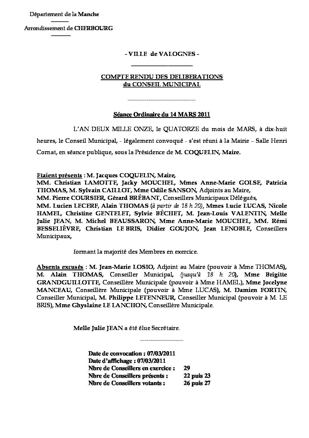 Extrait du registre des délibérations du 14-03-2011 - Compte rendu des questions soumises à délibération lors de la réunion ordinaire du Conseil Municipal du lundi 14 mars 2011.