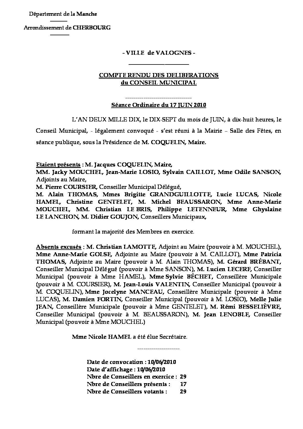 Extrait du registre des délibérations du 17-06-2010 - Compte rendu des questions soumises à délibération lors de la séance du Conseil Municipal du jeudi 17 juin 2010.