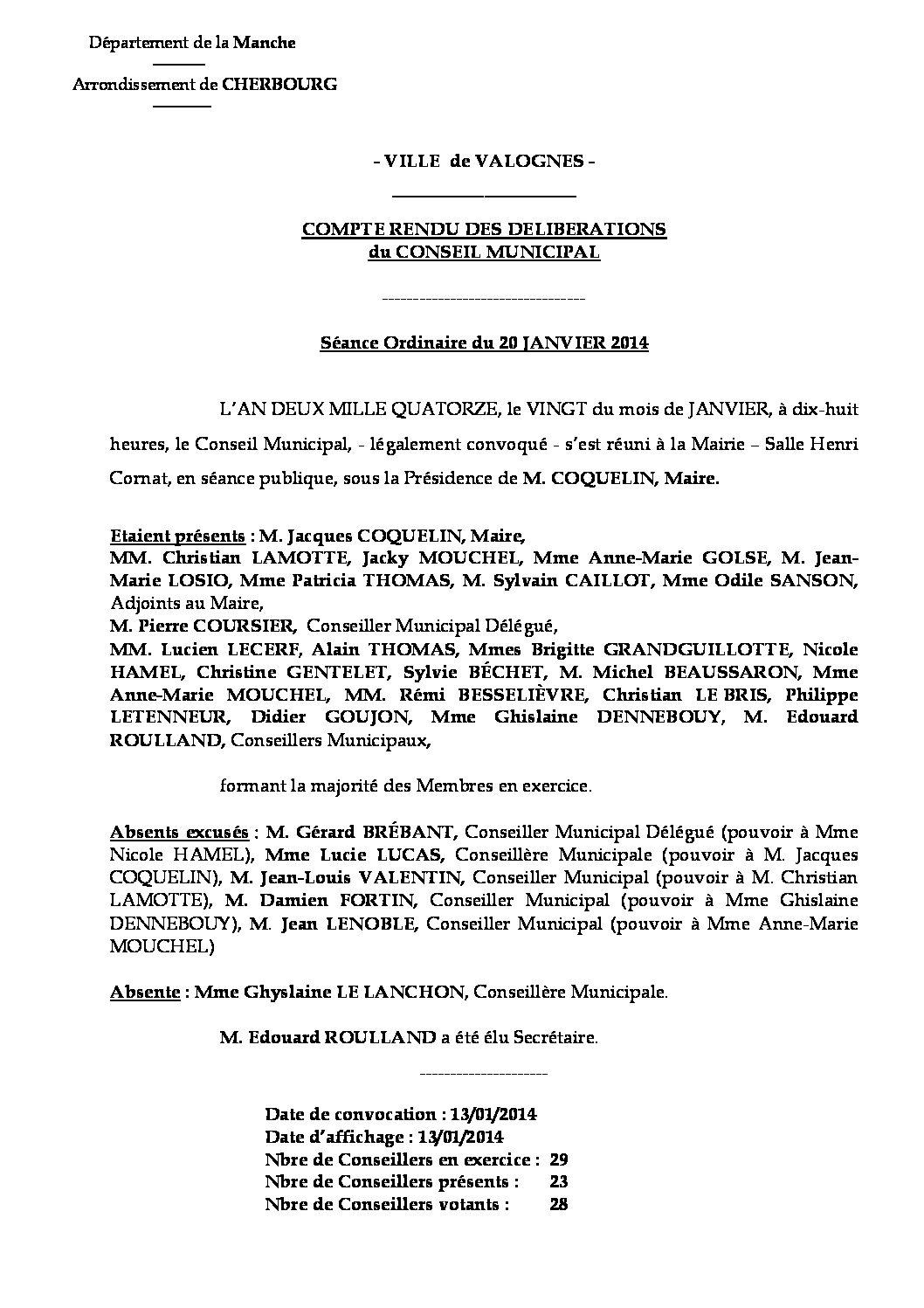 Extrait du registre des délibérations du 20-01-2014 - Compte rendu des questions soumises à délibération lors de la séance du Conseil Municipal du lundi 20 janvier 2014.