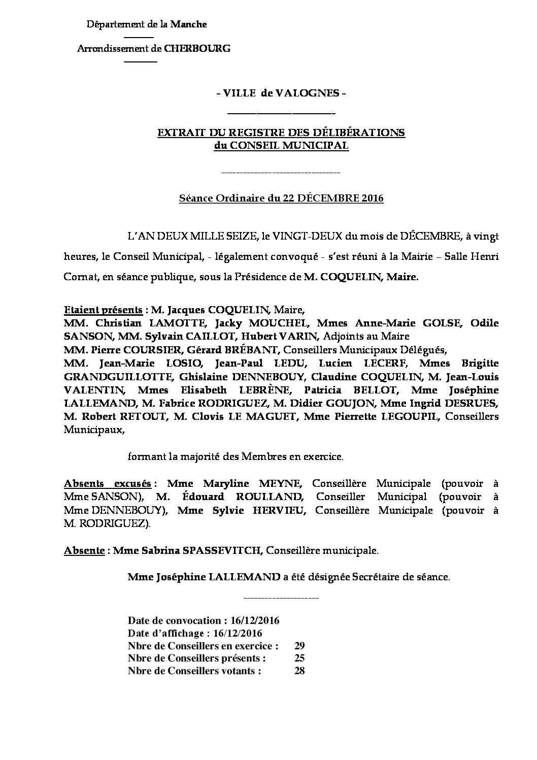Extrait du registre des délibérations du 22-12-2016 - Compte rendu des questions soumises à délibération lors de la séance du Conseil Municipal du 22 décembre 2016.