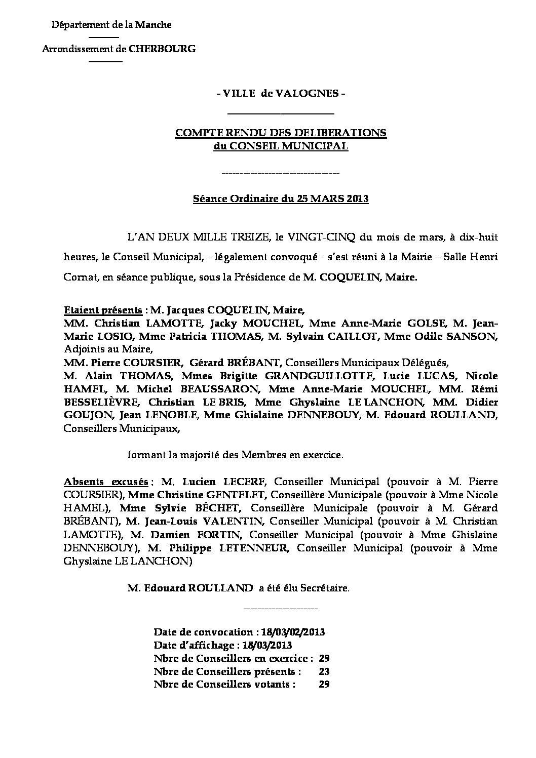 Extrait du registre des délibérations du 25-03-2013 - Compte rendu des questions soumises à délibération lors de la séance du Conseil Municipal du 25 mars 2013.