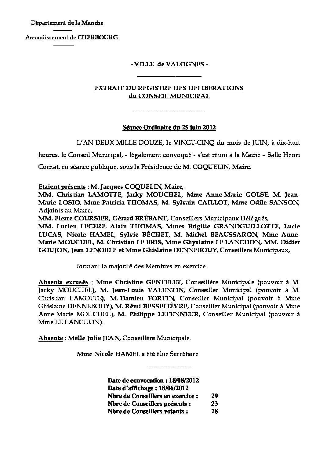 Extrait du registre des délibérations du 25-05-2012 - Compte rendu des questions soumises à délibération lors de la séance du lundi 25 juin 2012.