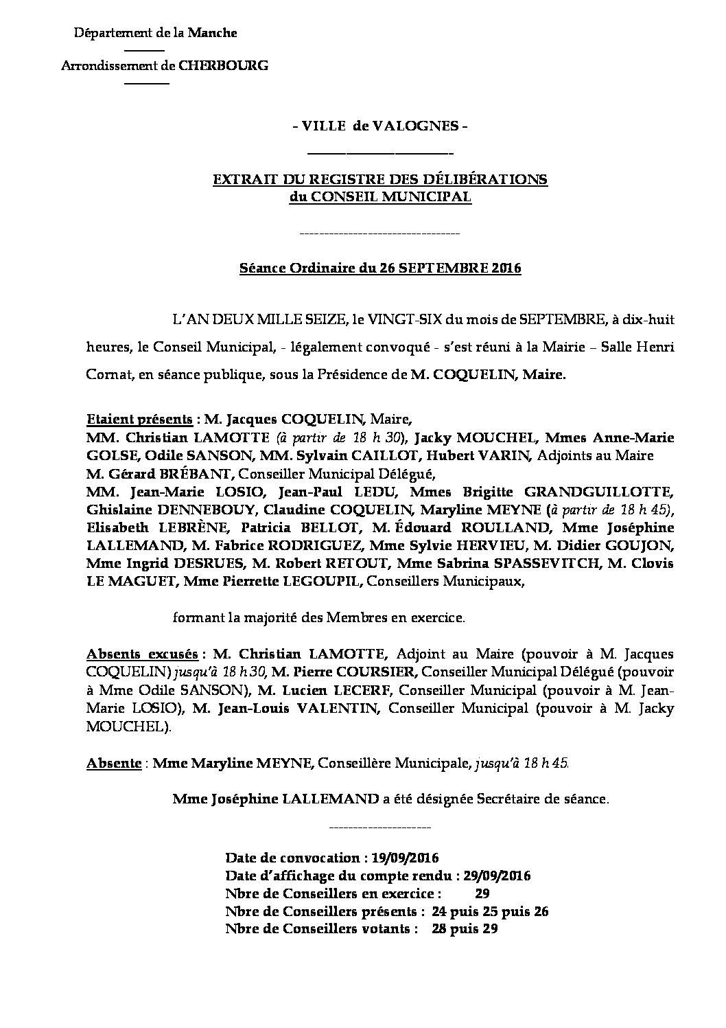 Extrait du registre des délibérations du 26-09-2016 - Compte rendu des questions soumises à délibérations lors de la séance du Conseil Municipal du 26 septembre 2016.
