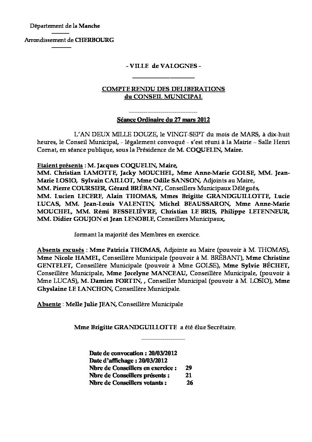 Extrait du registre des délibérations du 27-03-2012 - Compte rendu des questions soumises à délibérations lors de la séance du Conseil Municipal du 27 mars 2012.