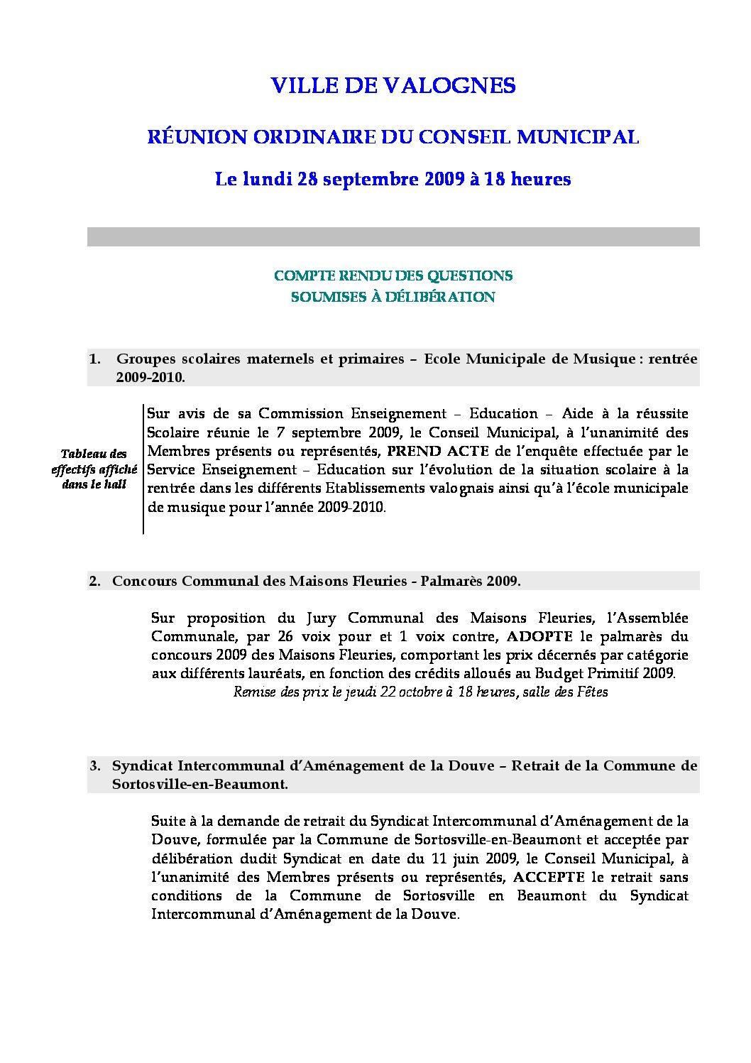 Extrait du registre des délibérations du 22-09-2009 - Compte rendu des questions soumises à délibération lors de la séance du Conseil Municipal du 28 septembre 2009.