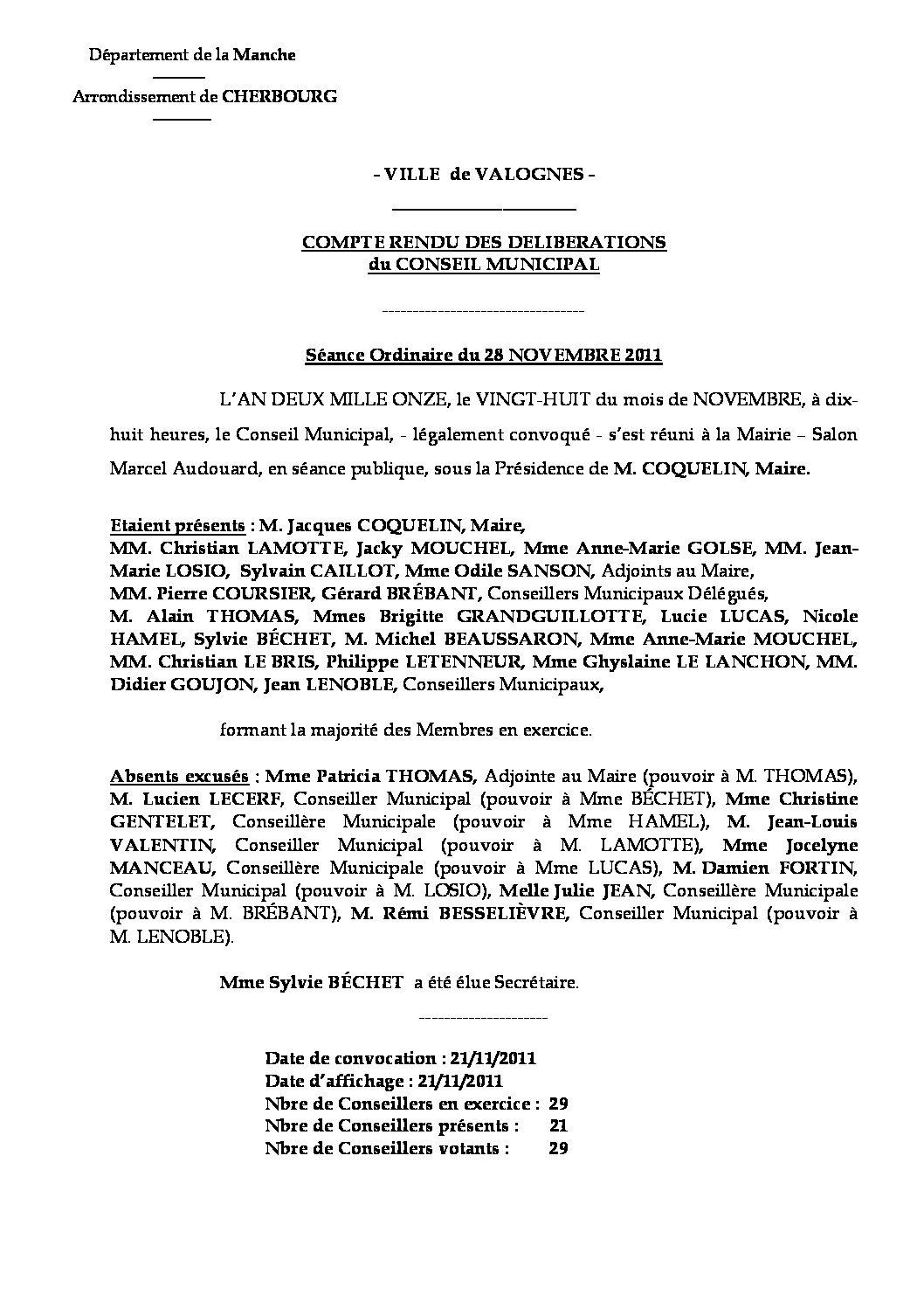 Extrait du registre des délibérations du 28-11-2011 - Compte rendu des questions soumises à délibération lors de la réunion du Conseil Municipal du 28 novembre 2011.