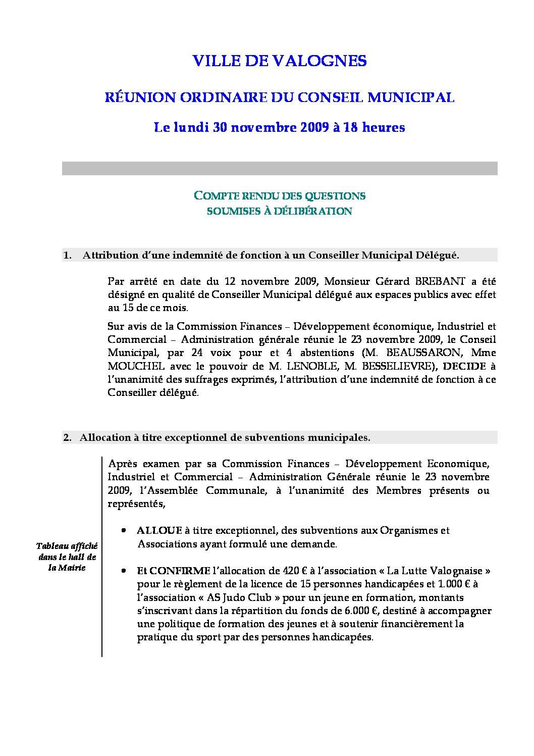 Extrait du registre des délibérations du 30-11-2009 - Compte rendu des questions soumises à délibération lors de la séance du Conseil Municipal du 30 novembre 2009.