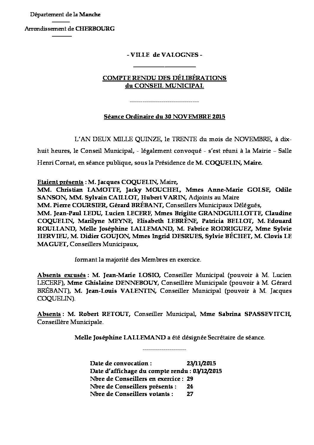 Extrait du registre des délibérations du 30-11-2015 - Compte rendu des question soumises à délibération lors de la séance du Conseil Municipal du 30 novembre 2015.