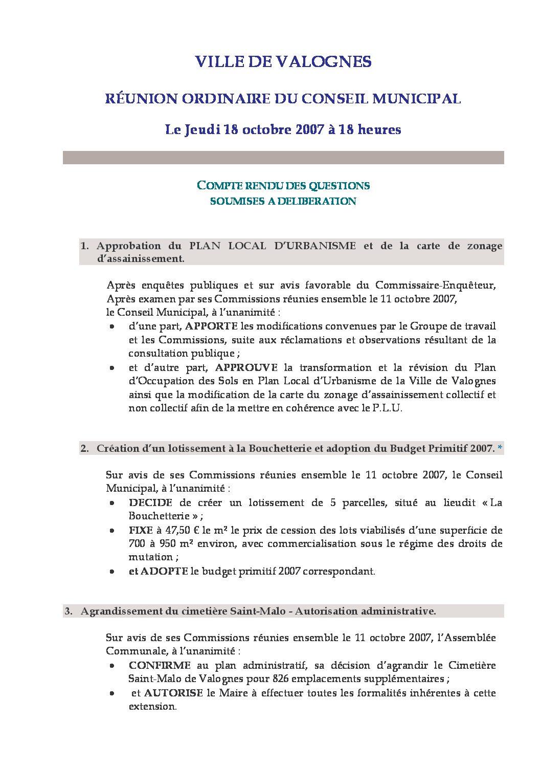Extrait du registre des délibérations du 18-10-2007 - Compte rendu des questions soumises à délibération lors de la séance du Conseil Municipal du 18 octobre 2007.