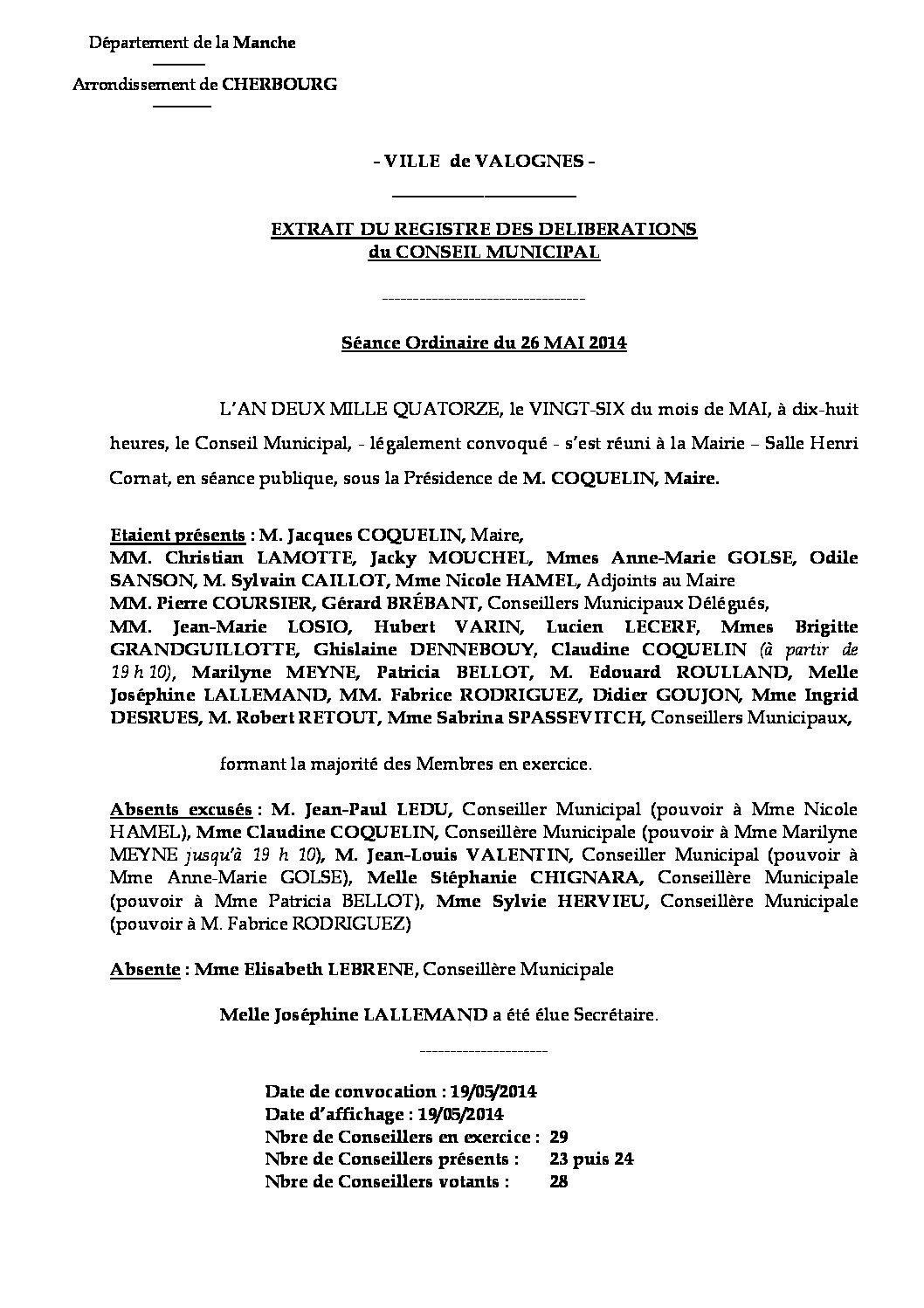 Extrait du registre des délibérations du 26-05-2014 - Compte rendu des questions soumises à délibération lors de la séance ordinaire du Conseil Municipal du 26 mai 2014.