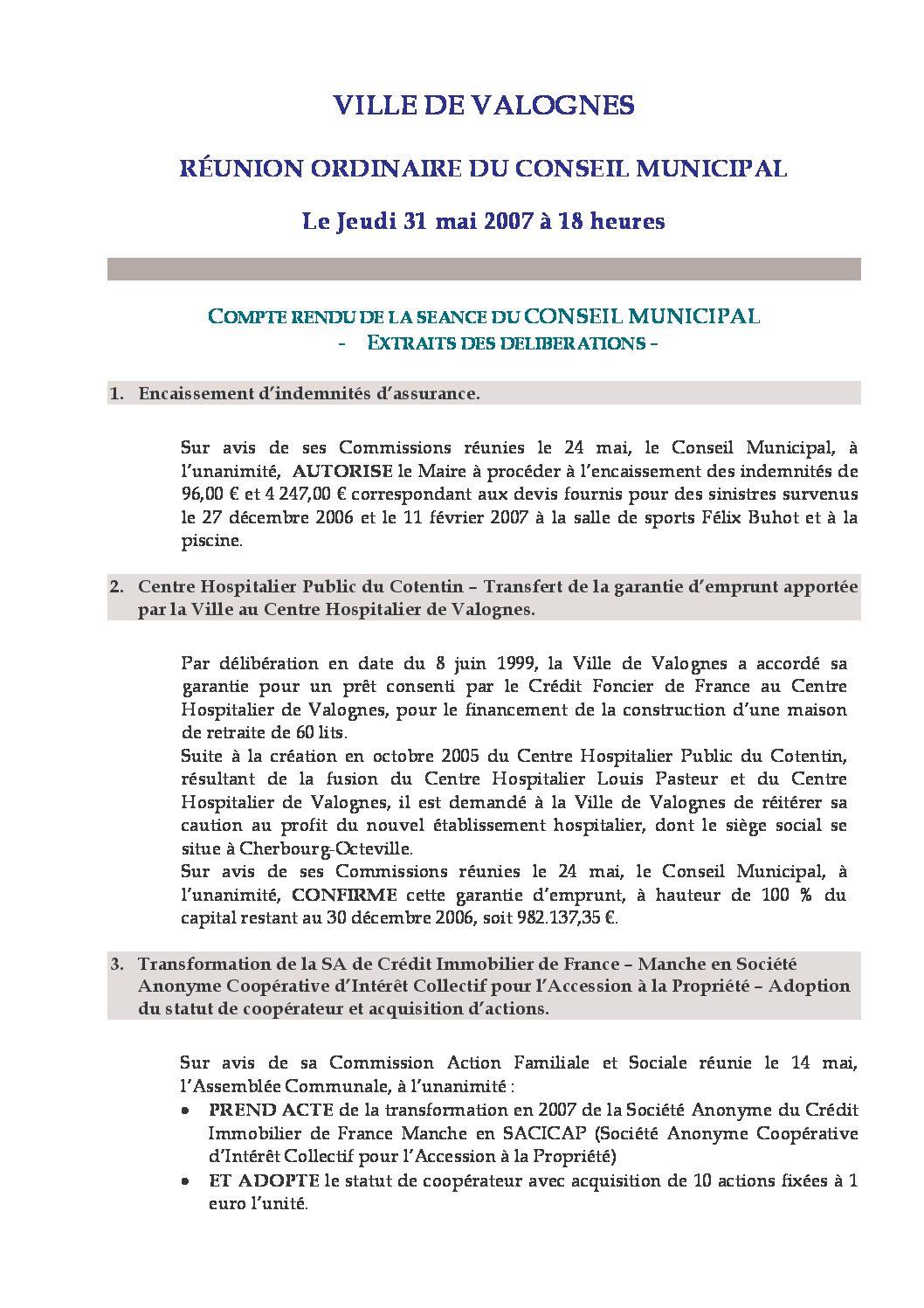 Extrait du registre des délibérations du 31-05-2007 - Compte rendu des questions soumises à délibération lors de la séance du Conseil Municipal du 31 mai 2007.