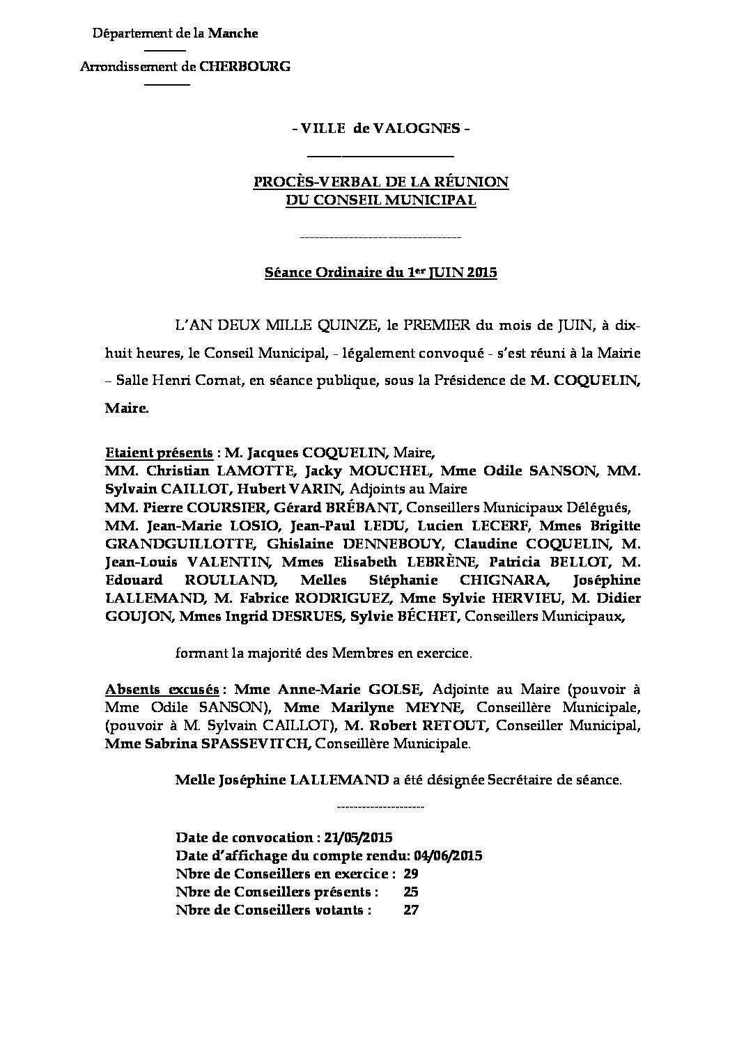 Procès-verbal du 01-06-2015 - Procès-verbal de la réunion du Conseil Municipal du 1er juin 2015, approuvé lors de la séance du 28 septembre 2015.