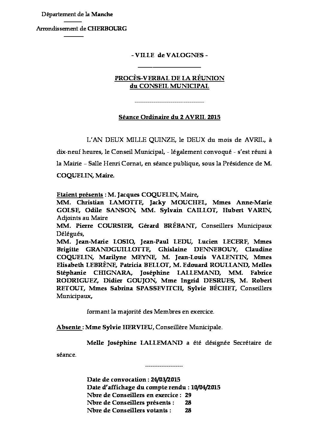 Procès-verbal du 02-04-2015 - Procès-verbal de la réunion du Conseil Municipal du 2 avril 2015, approuvé lors de la séance du 2 juillet.