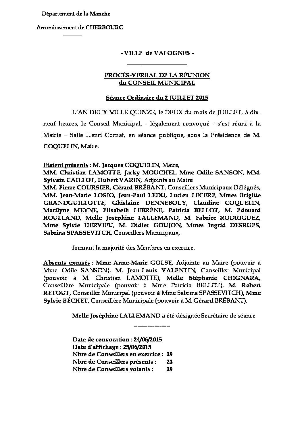 Procès-verbal du 02-07-2015 - Procès-verbal de la réunion du Conseil Municipal du 2 juillet 2015, approuvé lors de la séance du 28 septembre 2015.