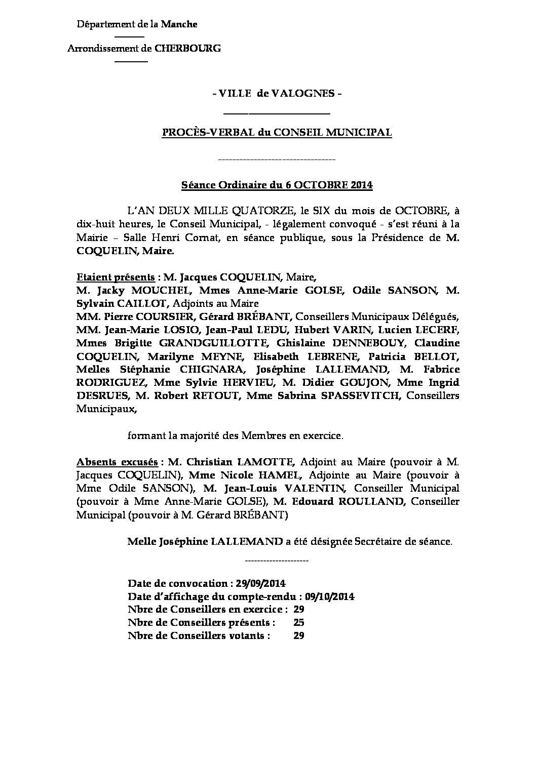 Procès-verbal du 06-10-2014 - Procès-verbal de la réunion du Conseil Municipal du lundi 6 octobre 2014, approuvé lors de la séance du 1er décembre.