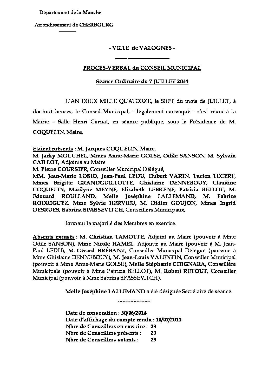 Procès-verbal du 07-07-2014 - Procès-verbal de la séance du Conseil Municipal du 7 juillet 2014, approuvé à l
