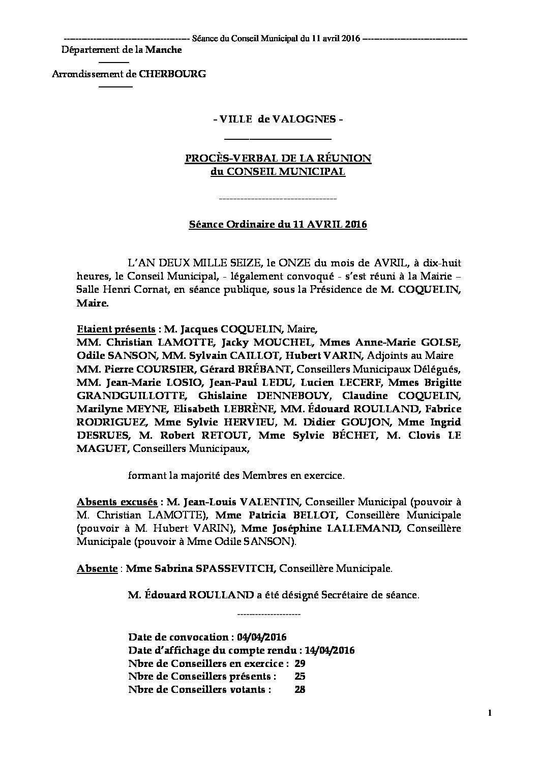Procès-verbal du 11-04-2016 - Procès-verbal de la réunion du Conseil Municipal du 11 avril 2016, approuvé lors de la séance du 28 juin 2016.
