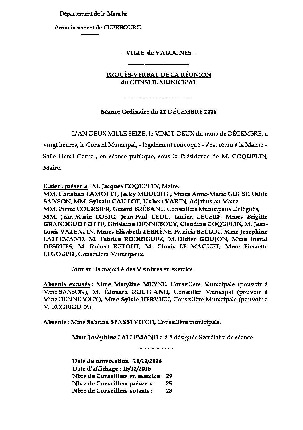 Procès-verbal du 22-12-2016 - Procès-verbal de la réunion du Conseil Municipal du 22 décembre 2016, approuvé lors de la séance du 13 mars 2017.