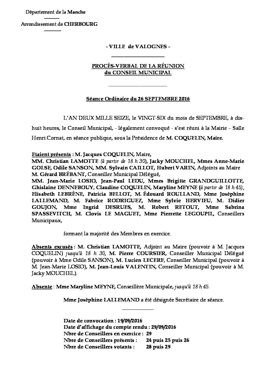 Procès-verbal du 26-09-2016 - Procès-verbal de la réunion du Conseil Municipal du 26 septembre 2016, approuvé lors de la séance du 22 décembre.