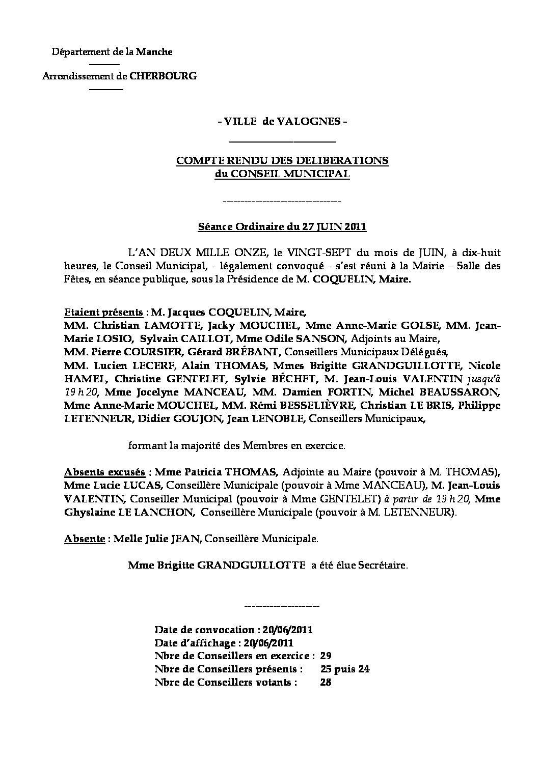 Extrait du registre des délibérations du 27-06-2011 - Compte rendu des questions soumises à délibérations lors de la séance du Conseil Municipal du lundi 27 juin 2011.