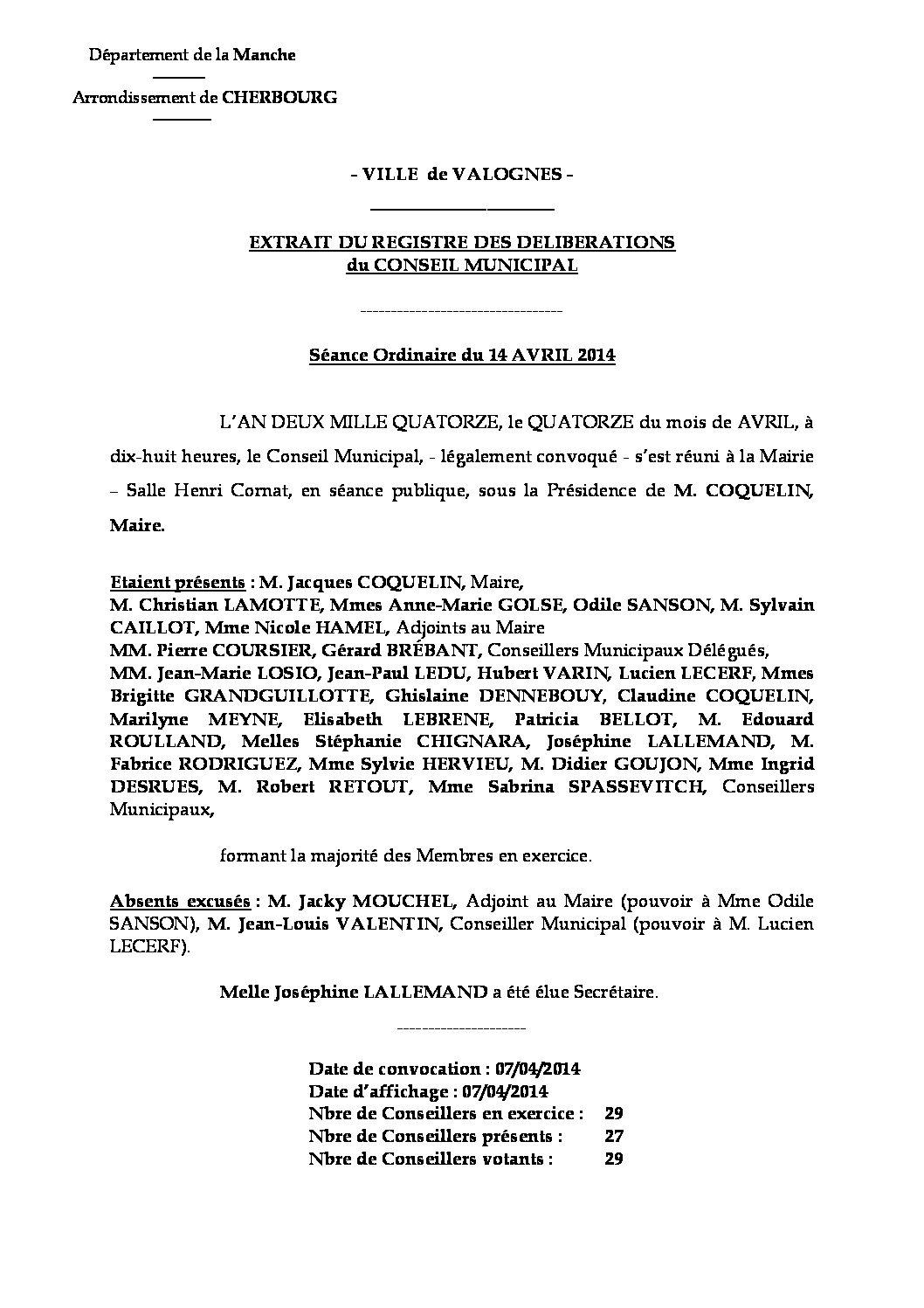 Extrait du registre des délibérations du 14-04-2014 - Compte rendu des questions soumises à délibération lors de la réunion du Conseil Municipal du 14 avril 2014.