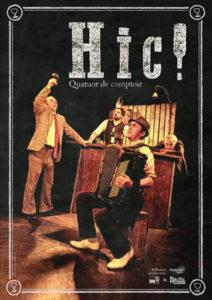 Affiche du spectacle HIC!