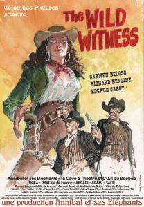 """Affiche western """"The Wild Witness"""" de la Cie Annibal et ses Éléphants"""