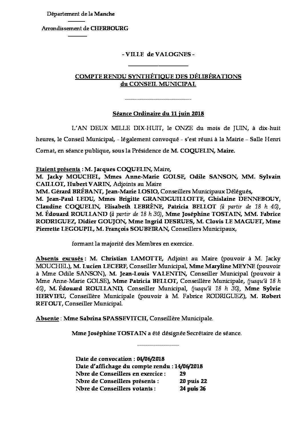 compte rendu réunion du CM - Compte rendu synthétique des questions soumises à délibération lors de la séance du Conseil Municipal du 11 juin 2018.