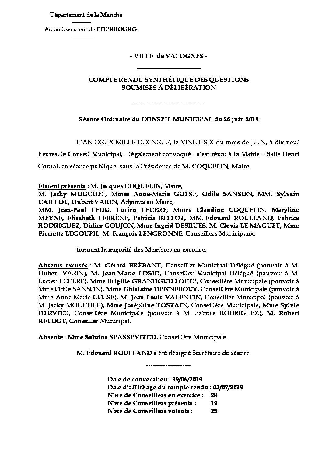 Compte rendu synthétique du Conseil Municipal du 26 06 19 - Compte rendu synthétique des questions soumises à délibération lors de la séance du Conseil Municipal du 26 juin 2019.