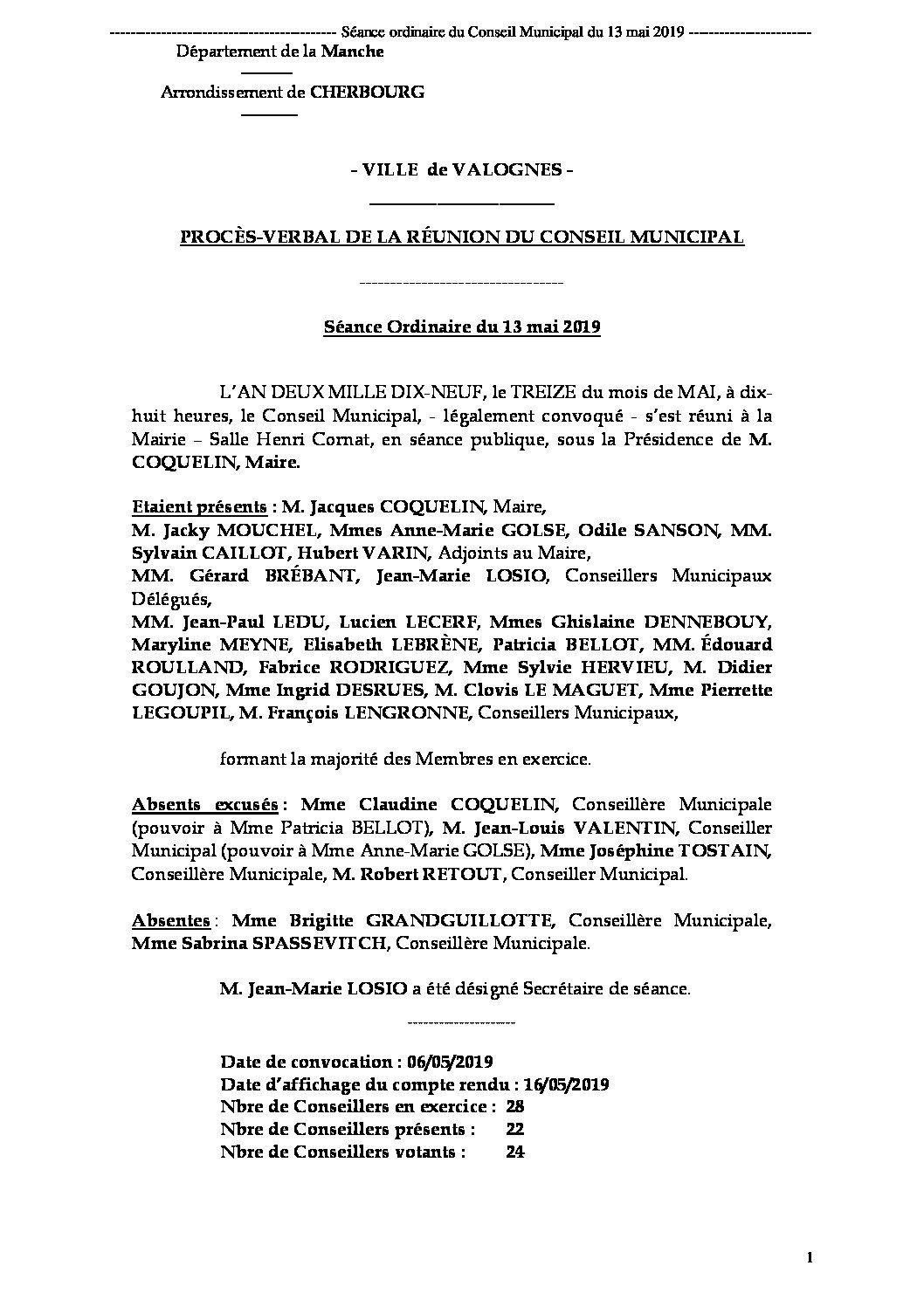 Procès-verbal de la séance du CM du 13 05 19 - Procès-verbal de la séance du Conseil Municipal du 13 mai 2019, approuvé à l'unanimité lors de la réunion du 26 juin.
