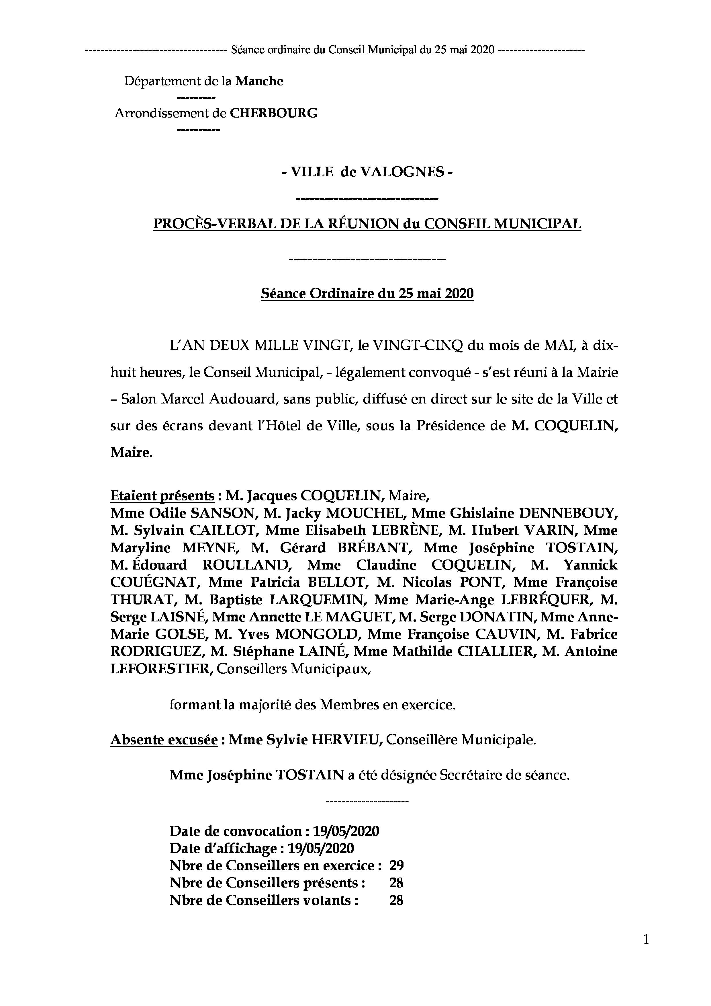 procès-verbal de séance - Procès-verbal de la réunion du Conseil Municipal du 25 mai 2020, approuvé à l