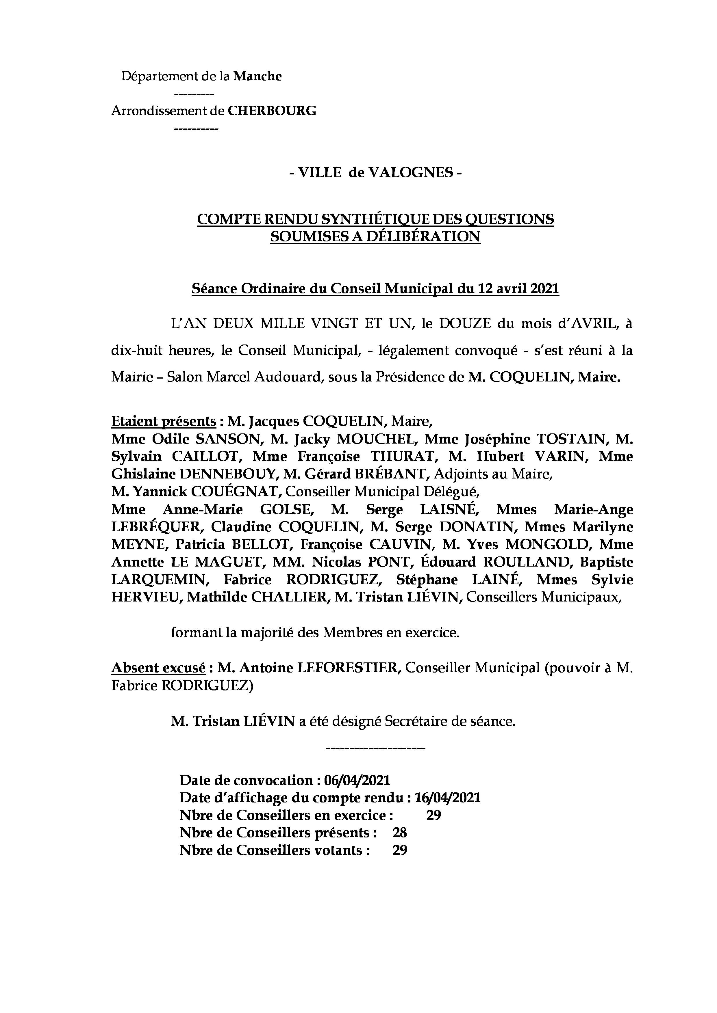 Compte rendu de réunion du 12 04 21 - Compte rendu synthétique des questions soumises à délibération lors de la réunion du Conseil Municipal du 12 avril 2021.